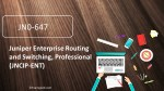 JN0-647 Enterprise Routing and Switching Professional(JNCIP-ENT) dumps questions