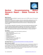 Nuclear Decommissioning Market Research Report - Global Forecast to 2022