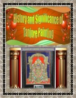 History and Significance of Tanjore Painting