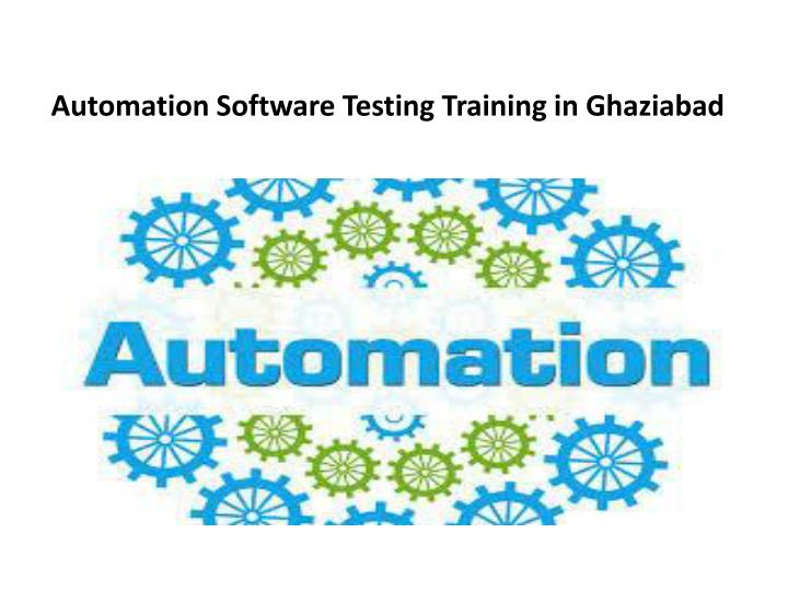 automation software testing training in ghaziabad n.
