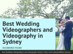 Best wedding videographers and videography in Sydney