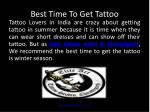 Best Time To Get Tattoo