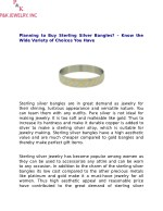Planning to Buy Sterling Silver Bangles? – Know the Wide Variety of Choices You Have