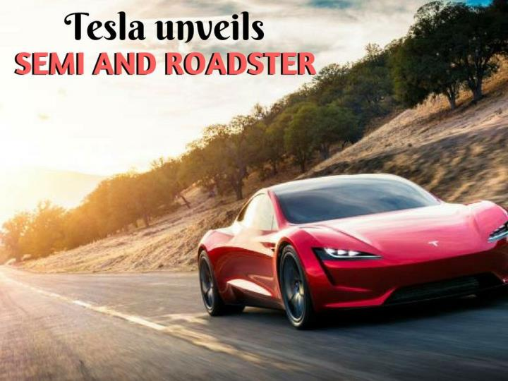 tesla unveils semi and roadster n.