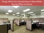 Things Which You Should Keep In Mind While Buying Office Furniture