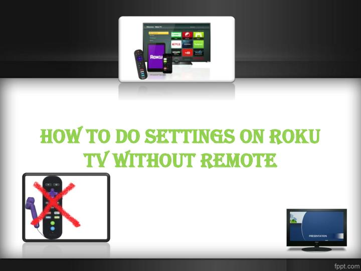 Connect Roku To Wifi Without Remote