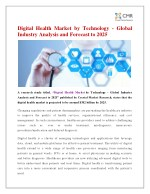 Digital Health Market by Technology - Global Industry Analysis and Forecast to 2025
