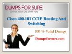 Cisco 400-101 Exam Braindumps | Get Free 100% Valid 400-101 questions