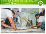 Expect Full Packing and Unpacking Services from A1A Movers