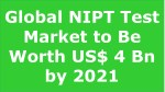 Global NIPT Test Market In-Depth Research Report 2017