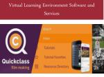 Virtual Learning Environment Software and Services