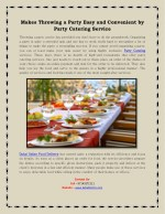 Makes Throwing a Party Easy and Convenient by Party Catering Service