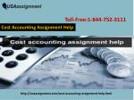 Cost Accounting Assignment Help Toll-Free:1-844-752-3111