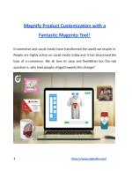 Magnify Product Customization with a Fantastic Magento Tool!