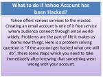 What to do if Yahoo Account has been Hacked?