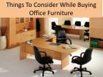 Things To Consider While Buying Office Furniture