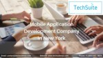 Mobile Application Development Company - Techsuite Nyc