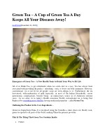 Green Tea – A Cup of Green Tea A Day Keeps All Your Diseases Away!