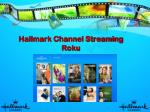 Hallmark Channel Streaming Roku