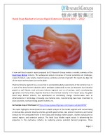 Global hand soap market research report 2017