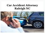 Do You Need a Car Accident Attorney Raleigh NC