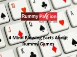 4 Mind Blowing Facts About Rummy Games