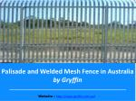 Palisade and Welded Mesh Fence in Australia