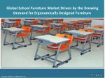 Global School Furniture : Share, Size, Growth,  Price Trends, Opportunity and Forecast  2017-2022