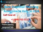 Financial Planning Assignment Help in USA Call 1-844-752-3111