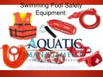 Swimming Pool Safety Equipment:
