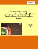 Awareness on food safety Act low | food handlers license