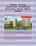Enjoy Living Luxurious Lifestyle Antriksh Group Smart Homes