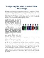 Everything You Need to Know About How to Vape