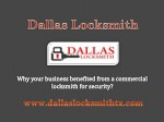 Why your business benefited from a commercial locksmith for security?