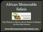 Top Things to Know about Safari in Kenya for the first timers.