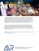 How To Enhance Your Camera Phone Photography Experience