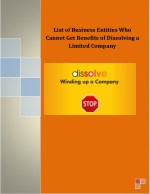 List of Business Entities Who Cannot Get Benefits of Dissolving a Limited Company