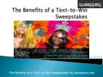 Top Benefits of Text To win Sweepstakes Contests and Promotions for Your Business