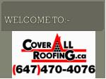 Coverall Roofing- Your best roofing partner