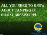 ALL YOU NEED TO KNOW ABOUT CAMPING IN BILOXI, MISSISSIPPI