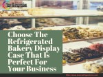Decorative Your Store with Bakery Case