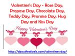 Valentine's Day - Rose Day, Propose Day, Chocolate Day, Teddy Day, Promise Day, Hug Day and Kiss Day