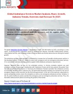 Global Ambulance Services Market Analysis, Share, Overview And Forecast To 2025