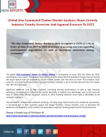 Global Glue Laminated Timber Market Analysis, Share, Overview And Forecast To 2025