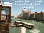 Important Things You Must Do in Your Venice Tour