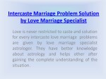Intercaste Marriage Problem Solution by Love Marriage Specialist