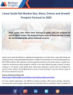 Linear Guide Rail Market Size, Share, Drivers and Growth Prospect Forecast to 2020