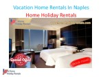 Vacation Home Rentals In Naples