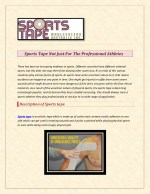 Sports Tape Not Just For The Professional Athletes