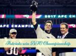 Patriots win AFC Championship game